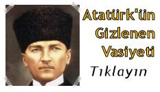 ATATÜRK'ÜN GİZLENEN GERÇEK VASİYETİ!
